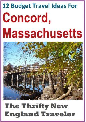 12 Budget Travel Ideas for Concord, Mass